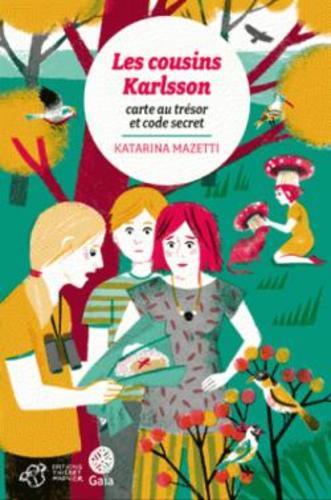 """Afficher """"Les cousins Karlsson Tome 7 - Carte au trésor et code secret"""""""